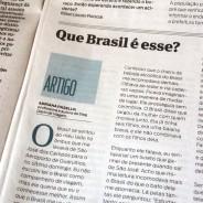Saiu na imprensa: Que Brasil é esse?